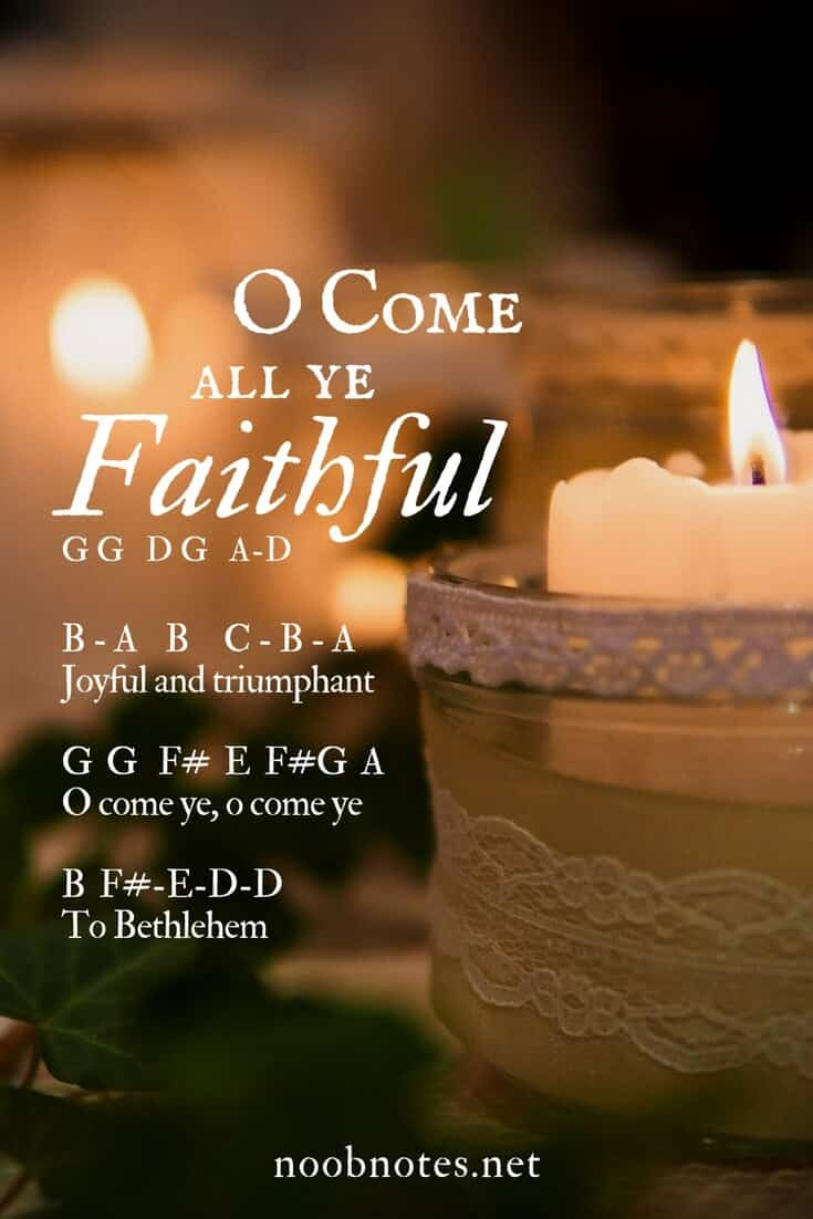 O Come All Ye Faithful Traditional Letter Notes For Beginners