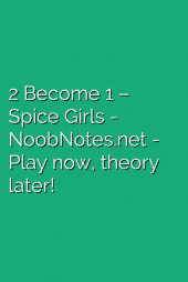 2 Become 1 – Spice Girls