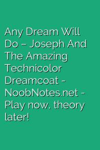Any Dream Will Do – Joseph And The Amazing Technicolor Dreamcoat