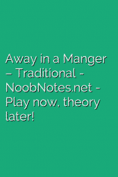Away in a Manger – Traditional