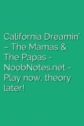 California Dreamin' – The Mamas & The Papas