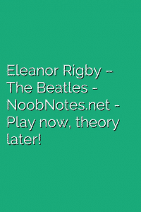 Eleanor Rigby – The Beatles