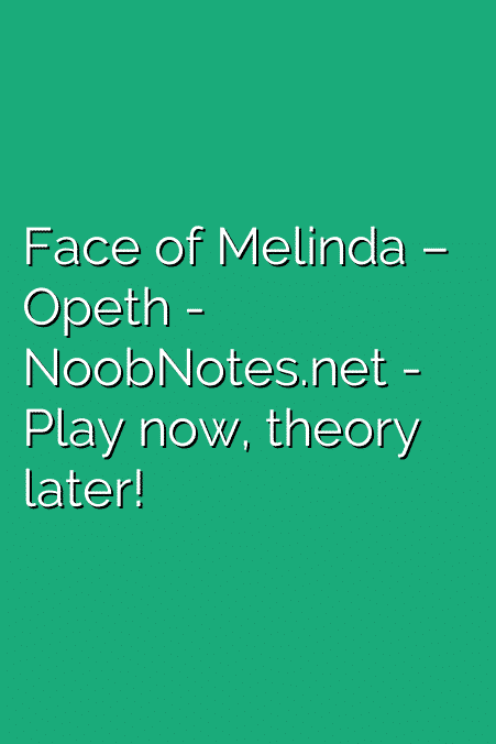 Face of Melinda – Opeth