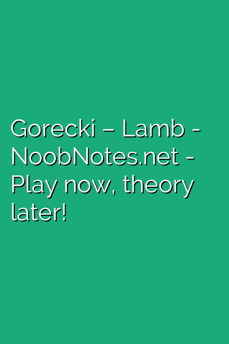 Gorecki – Lamb