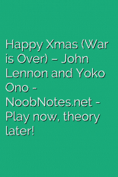 Happy Xmas (War is Over) – John Lennon and Yoko Ono