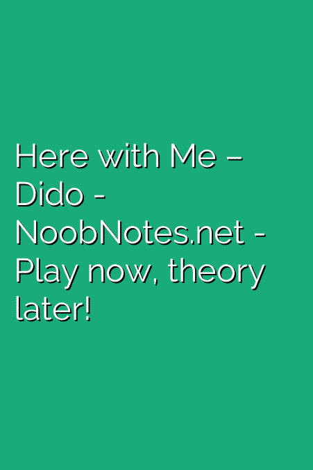 Here with Me – Dido