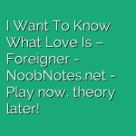 I Want To Know What Love Is – Foreigner
