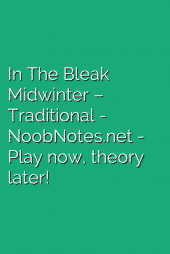 In The Bleak Midwinter – Traditional