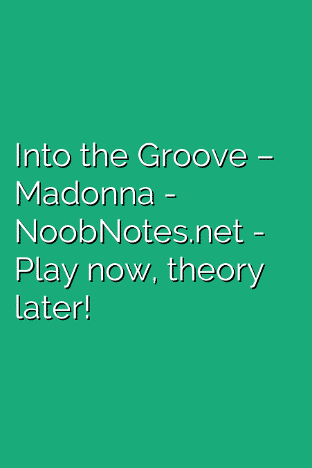 Into the Groove – Madonna