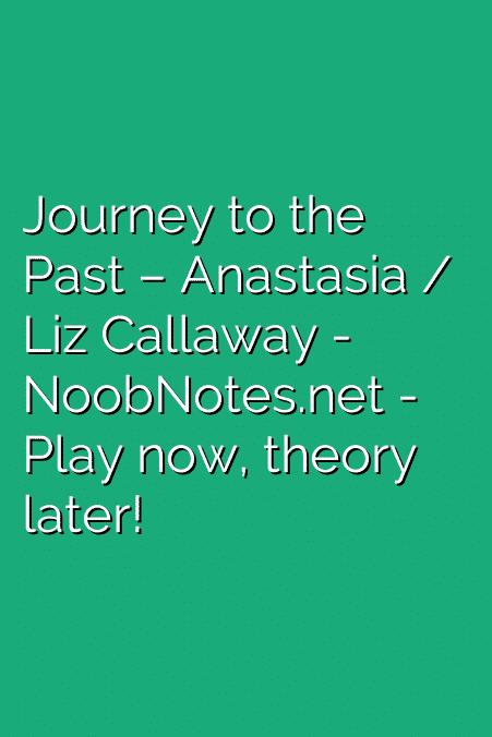 Journey to the Past – Anastasia / Liz Callaway