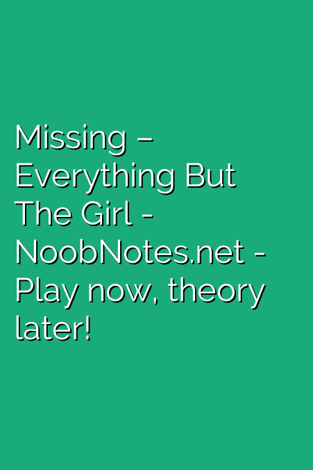 Missing – Everything But The Girl