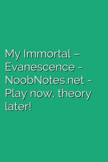 My Immortal Evanescence Letter Notes For Beginners Music Notes