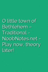 O little town of Bethlehem – Traditional
