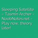Sleeping Satellite – Tasmin Archer