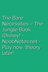 The Bare Necessities – The Jungle Book (Disney)