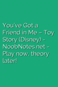You've Got a Friend in Me – Toy Story (Disney)