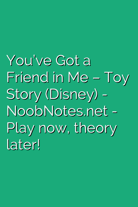 Youve Got A Friend In Me Toy Story Disney Letter Notes For
