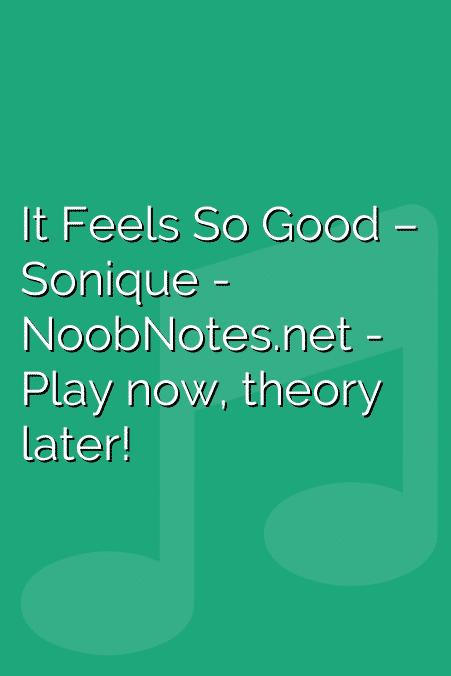 It Feels So Good – Sonique
