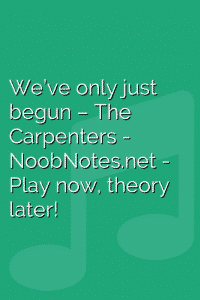 We've only just begun – The Carpenters
