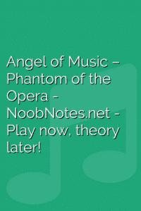 Angel of Music – Phantom of the Opera