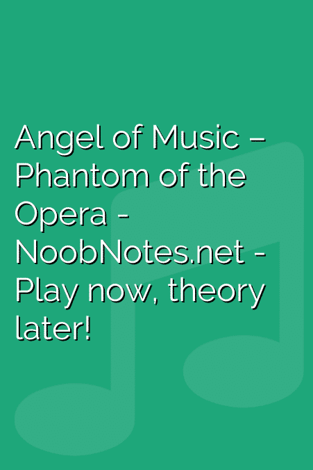 Angel of Music – Phantom of the Opera