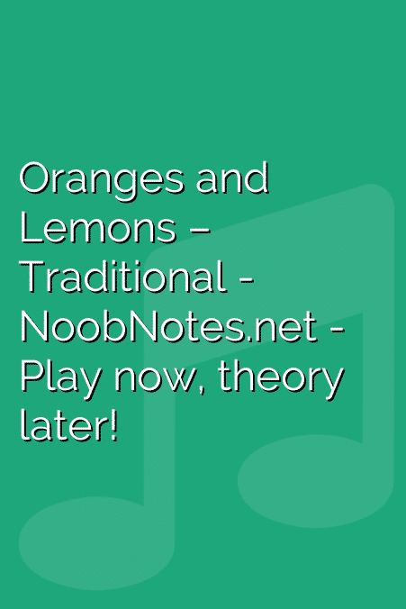 Oranges and Lemons – Traditional