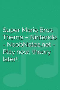 Super Mario Bros. Theme – Nintendo