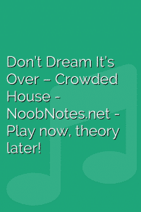 Don't Dream It's Over – Crowded House