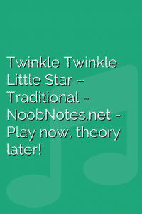 Twinkle Twinkle Little Star – Traditional