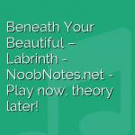Beneath Your Beautiful – Labrinth