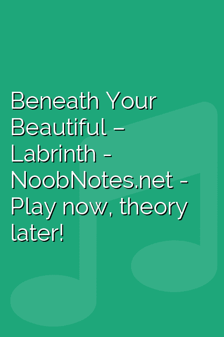 Beneath Your Beautiful – Labrinth