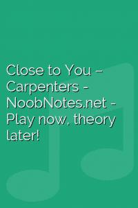 Close to You – Carpenters