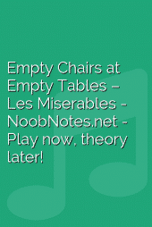 Empty Chairs at Empty Tables – Les Miserables