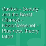 Gaston – Beauty and the Beast (Disney)