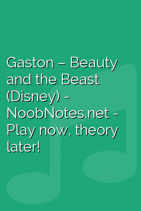 Gaston – Beauty and the Beast (Disney)