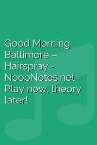 Good Morning Baltimore – Hairspray