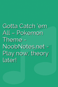 Gotta Catch 'em All – Pokemon Theme