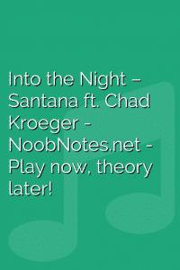 Into the Night – Santana ft. Chad Kroeger