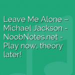 Leave Me Alone – Michael Jackson