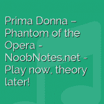 Prima Donna – Phantom of the Opera