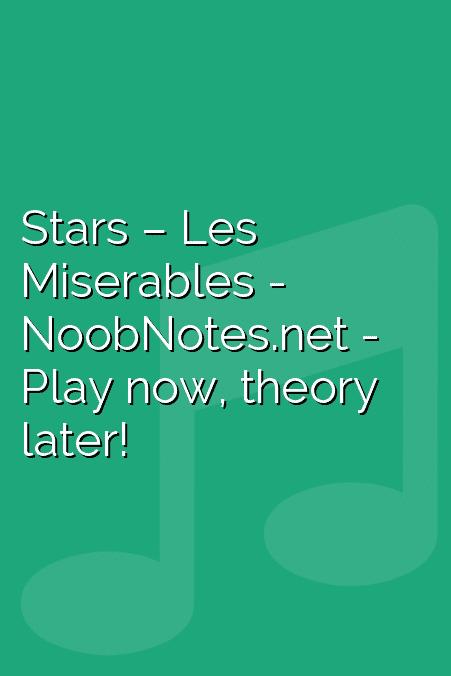 Stars – Les Miserables