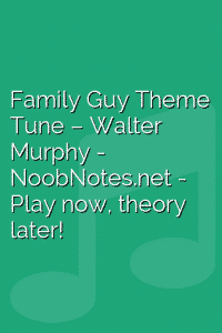 Family Guy Theme Tune – Walter Murphy