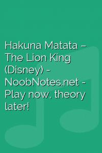 Hakuna Matata – The Lion King (Disney)