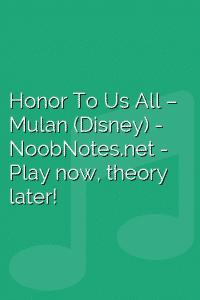 Honor To Us All – Mulan (Disney)
