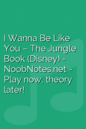 I Wanna Be Like You – The Jungle Book (Disney)