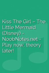 Kiss The Girl – The Little Mermaid (Disney)