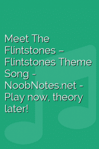 Meet The Flintstones – Flintstones Theme Song