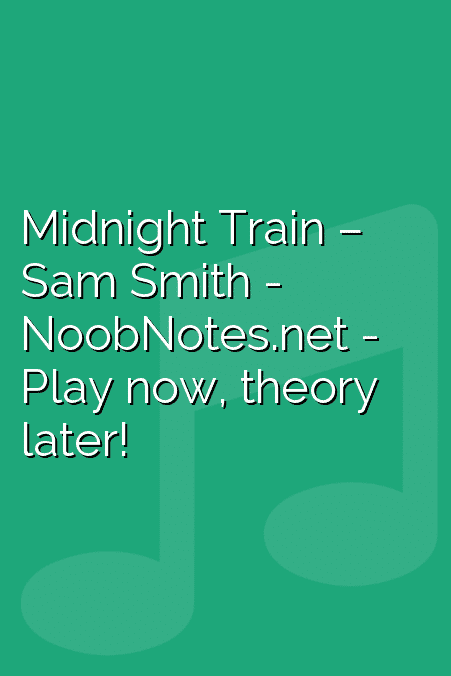 Midnight Train – Sam Smith