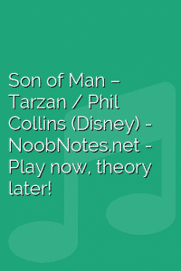 Son of Man – Tarzan / Phil Collins (Disney)