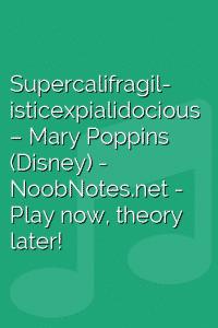 Supercalifragil- isticexpialidocious – Mary Poppins (Disney)